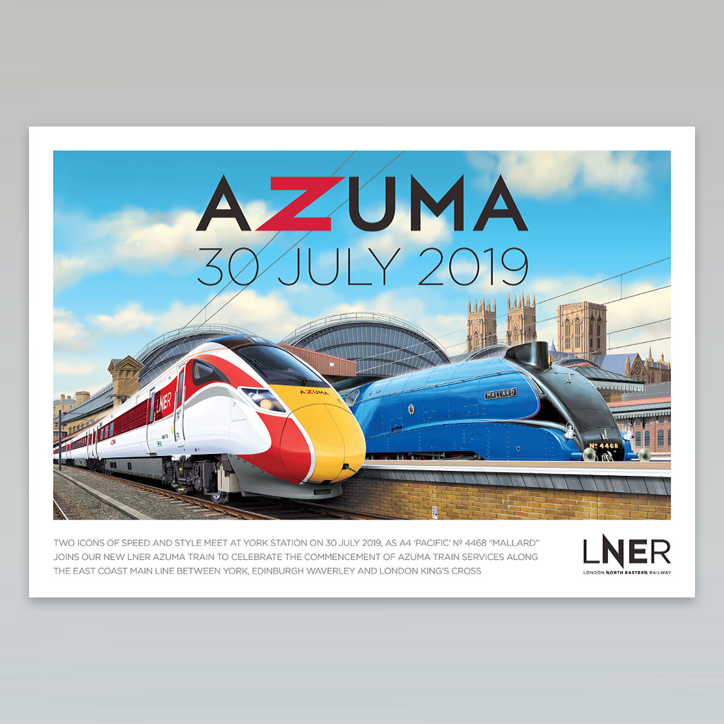 LNER Azuma Launch Poster – York launch commemorated with Azuma and Mallard together at York station, 30 July 2019